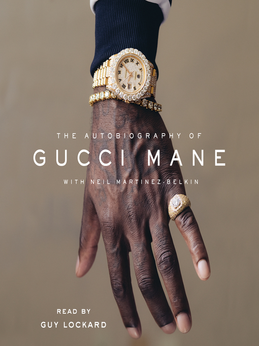 Title details for The Autobiography of Gucci Mane by Gucci Mane - Available